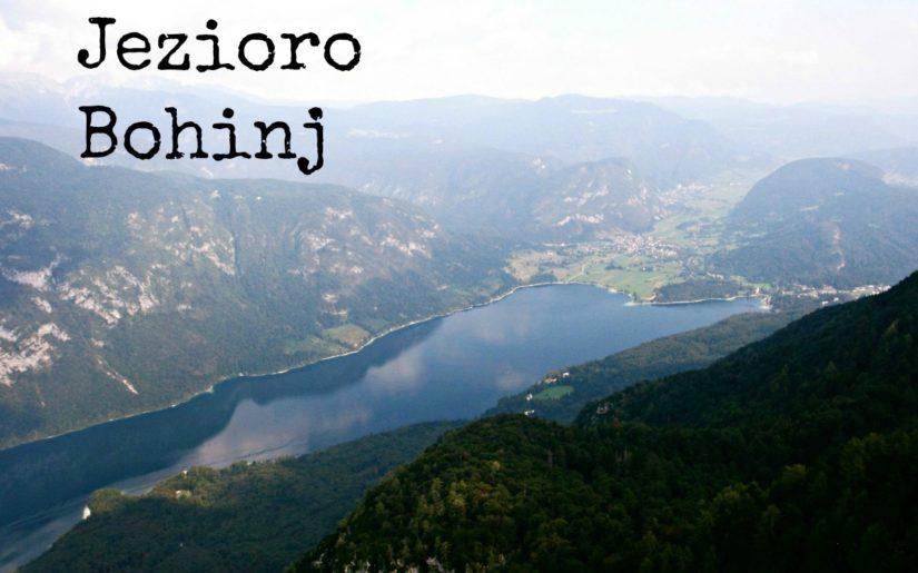 słowenia - jezioro Bohinj i okolice